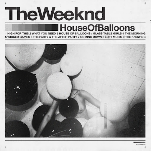 "The Weeknd ""House of Balloons"" Mixtape"