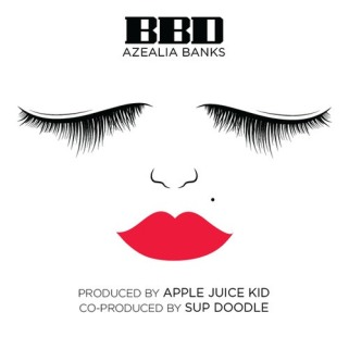"Azealia Banks ""BBD"" Single"