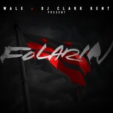 """Wale """"Folarin"""" Mixtape"""