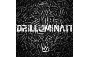 """NEW MIXTAPE: KING LOUIE """"Drilluminati"""""""
