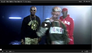 "B.o.B. ft. T.I. & Juicy J ""We in this Bitch"""