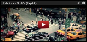 "NEW MUSIC VIDEO: FABOLOUS ""SO NY"""